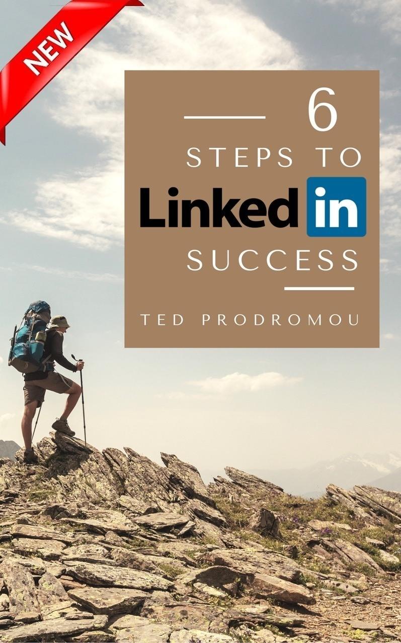 6 Steps to LinkedIn Success New